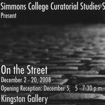 Flyer for On the Street exhibition from Curatorial Studies course taught by Barbara O'Brien AADM 253