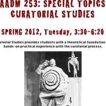 Flyer for Special Topics Curatorial Studies taught by Randi Hopkins (AADM 253)