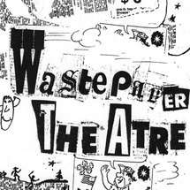 Flyer for Wastepaper Theatre Archive exhibition in Curatorial Studies Course with Randi Hopkins AADM 253
